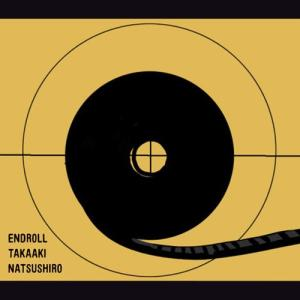 [Single] Natsushiro Takaaki – Endroll [MP3/320K/ZIP][2018.07.25]