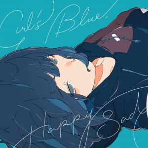 [Album] Sangatsu no Phantasia – Girl's Blue, Happy Sad [MP3/320K/ZIP][2019.03.13]