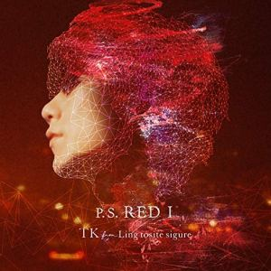 """[Single] TK from Ling tosite sigure – P.S. RED I [MP3/320K/ZIP][2019.03.06] ~ """"Spider-Man: Into the Spider-Verse"""" Theme Song"""