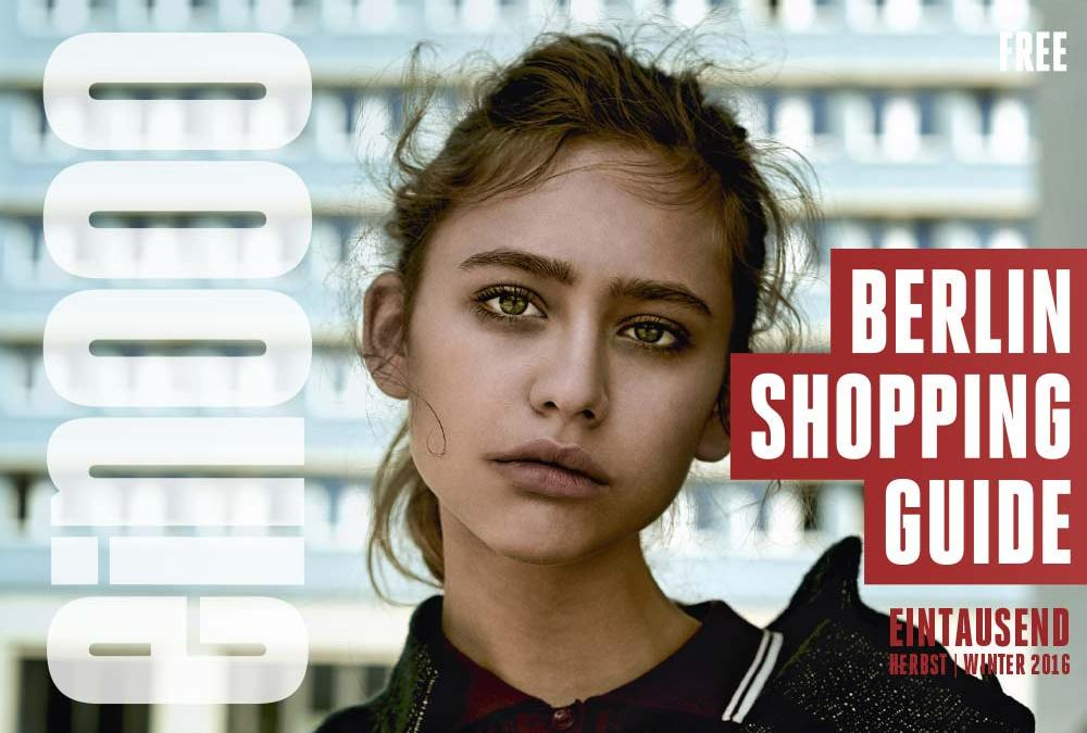 ein000 – Eintausend Berlin Shopping Guide Herbst/Winter: Out Now!