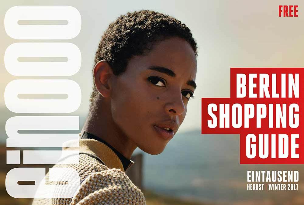 ein000 – Eintausend Berlin Shopping Guide Herbst/Winter 2017 – Out Now!
