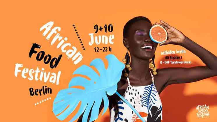 AFRICAN FOOD FESTIVAL BERLIN – FOOD MUSIC ART