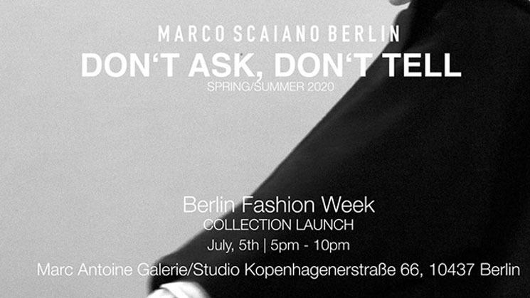MARCO SCAIANO BERLIN - COLLECTION LAUNCH