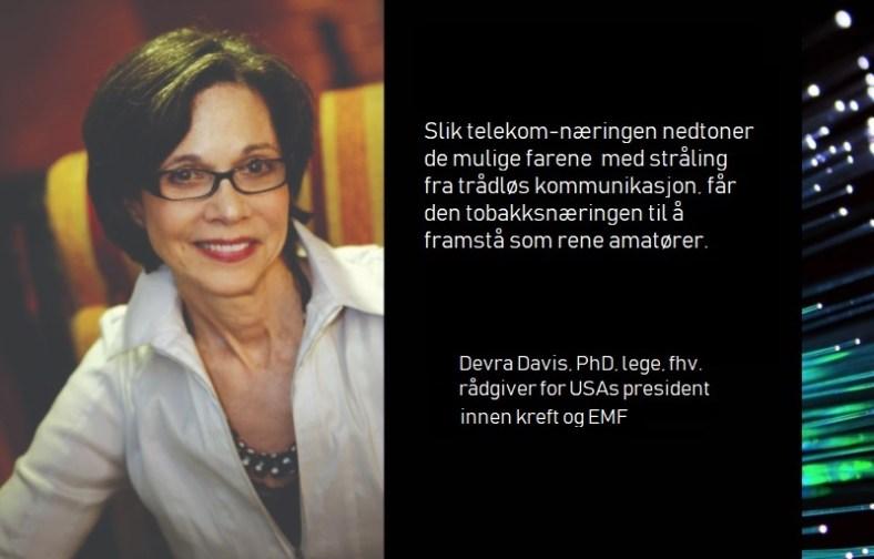 Devra Davis -Telekom får tobakksbransjen... amatører