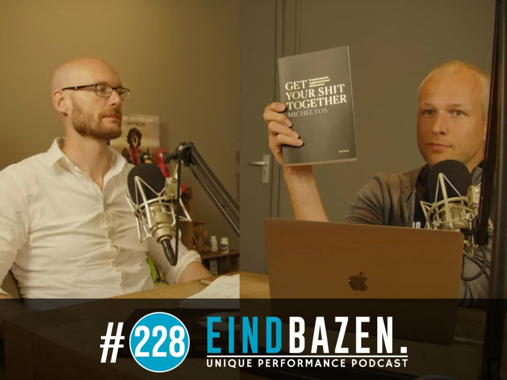 Podcast #228 Michel Vos - Boekreview 'Get Your Shit Together' Wordpress