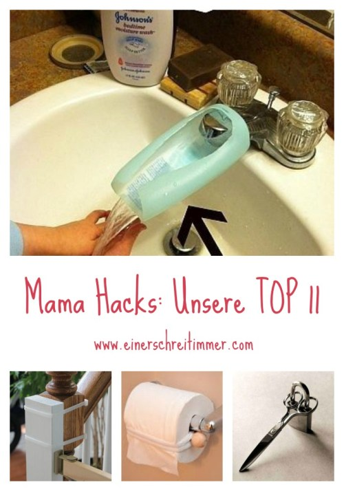 TOP11MamaHacks-Pinterest Das sind die besten 11 Mama Hacks - Nützliches für den Mama-Alltag
