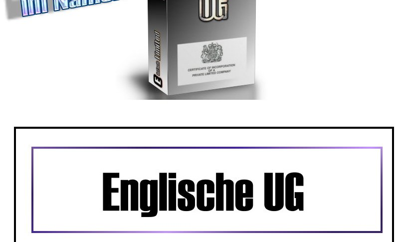 """englische LTD mit der Endung """"UG"""""""