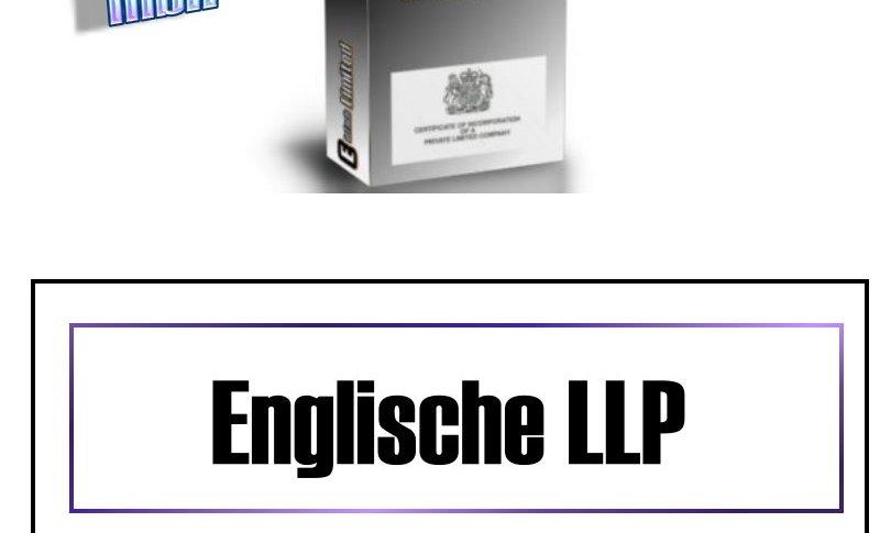 Englische LLP-Gründung (Partner-Gesellschaft mit beschränkter Haftung)