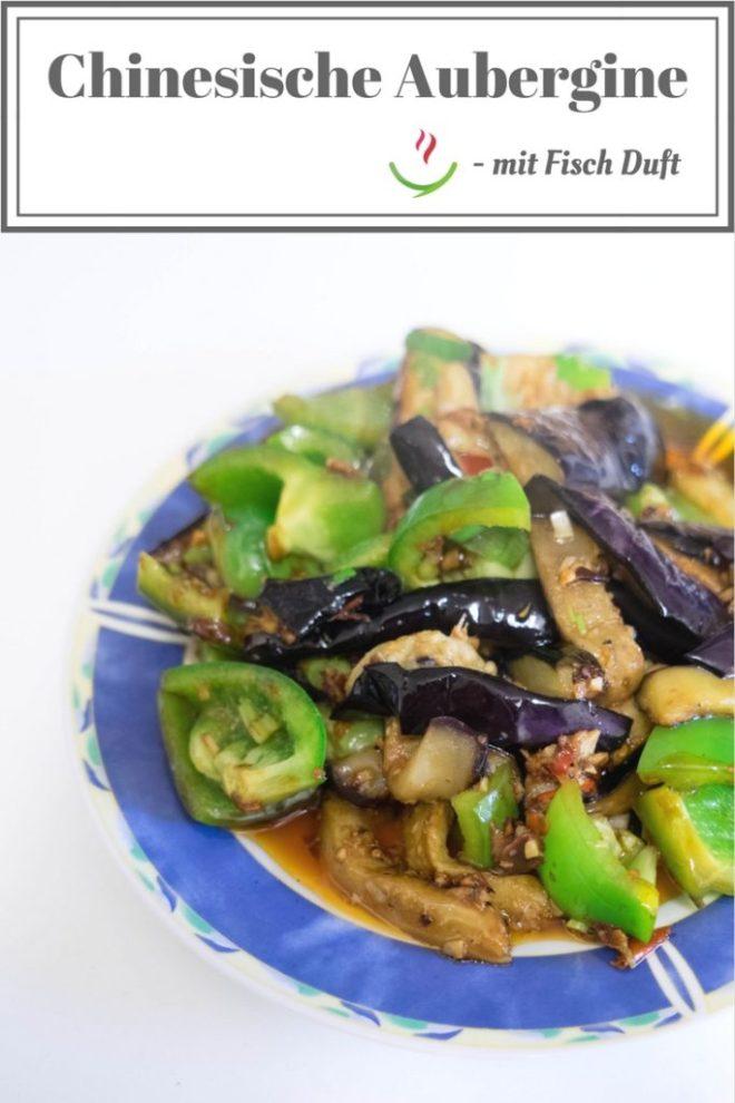 鱼香茄子-Chinesische Aubergine mit Fisch Duft Kopie