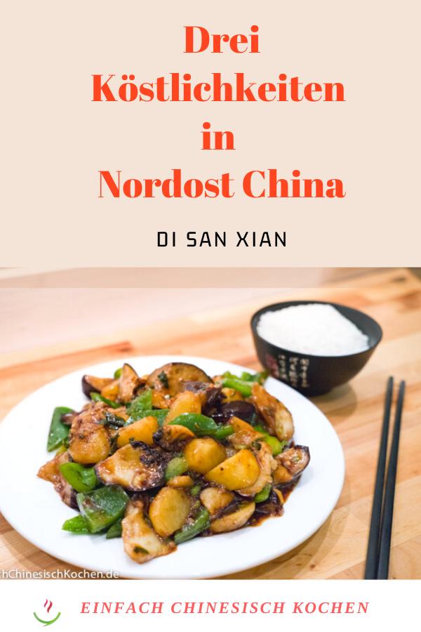 地三鲜-Drei Köstlichkeiten in Nordost China