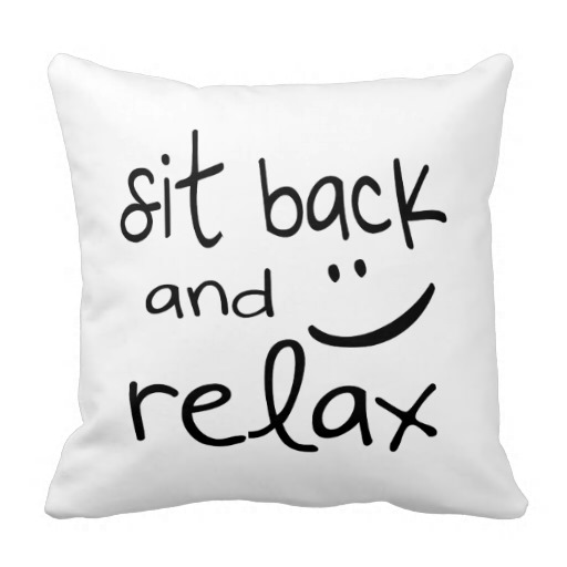 sit_back_and_relax_funny_throw_pillow
