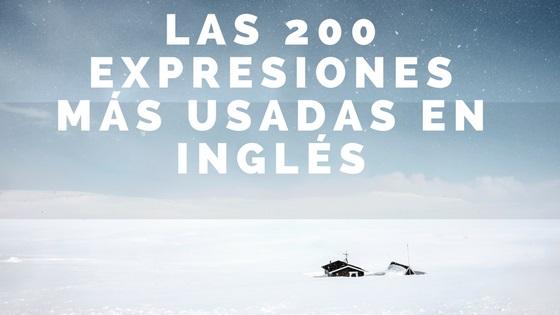 Las 200 Expresiones Más Usadas En Inglés Eingleses