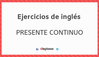 Ejercicios De Pasado Continuo Eingleses