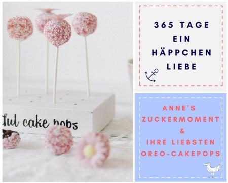 Annes Zuckermoment - Oreo-Cakepops - Ein Häppchen Liebe -Blog-Geburtstag