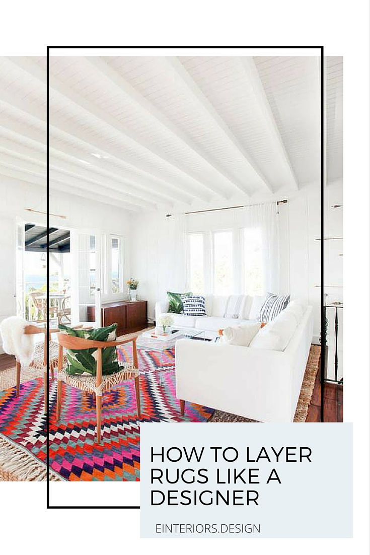 How to layer rugs like a designer