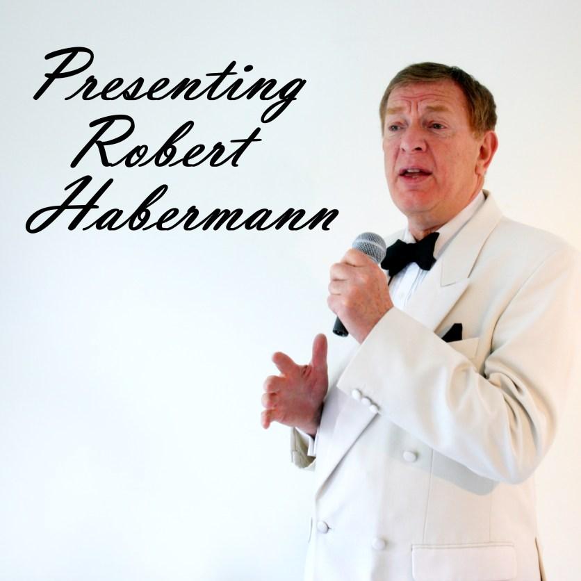 presenting Robert Habermann