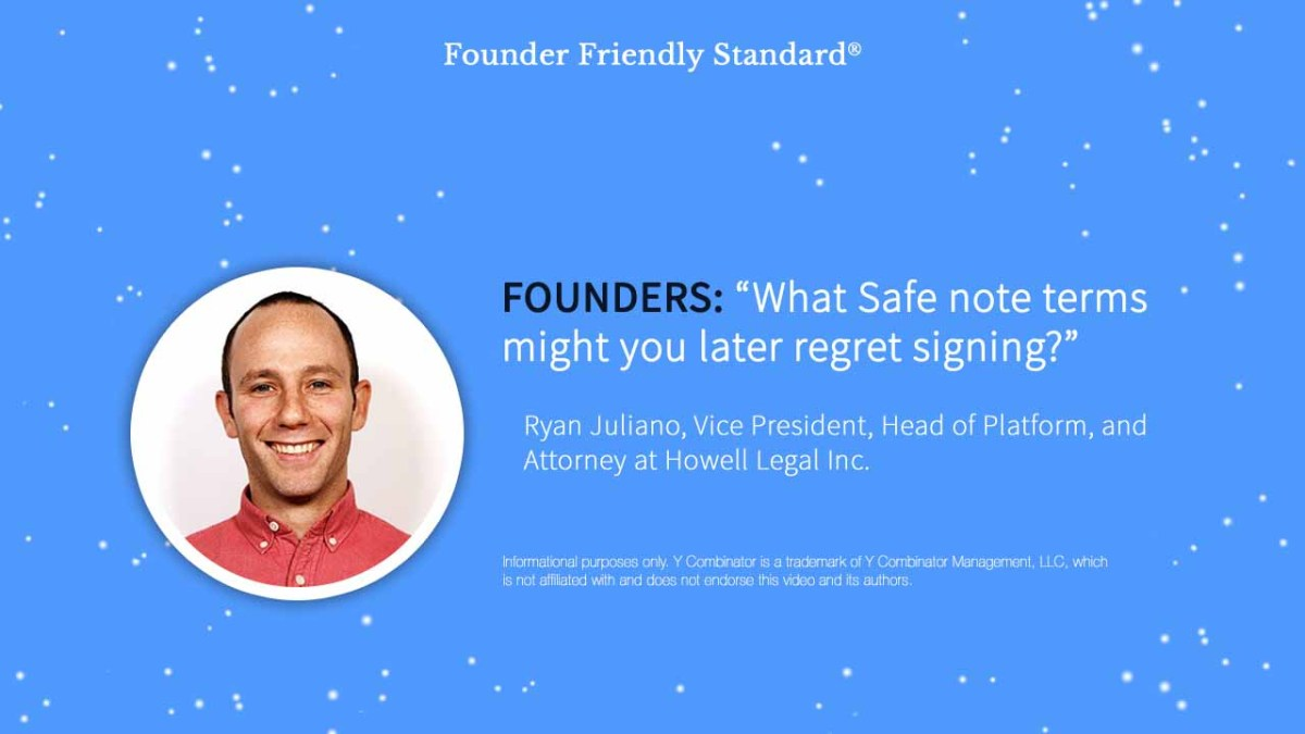 Ryan Juliano attorney review of YC Safe Notes