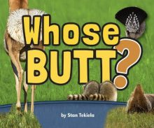 Whose Butt? by Stan Tekiela