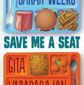 Save Me a Seat by Sarah Weeks and Gita Varadarajan