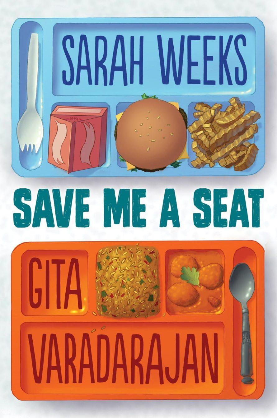 Save Me a Seat by Sarah Weeks and Gita Varadarajan