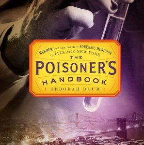 The Poisoner's Handbook by Deborah Blum