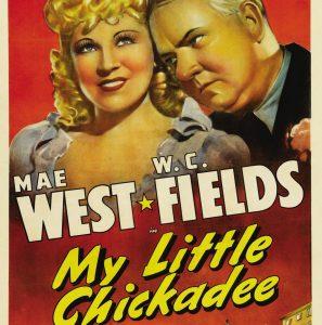 Classic Film Series: My Little Chickadee