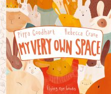 My Very Own Space by Pippa Goodhart