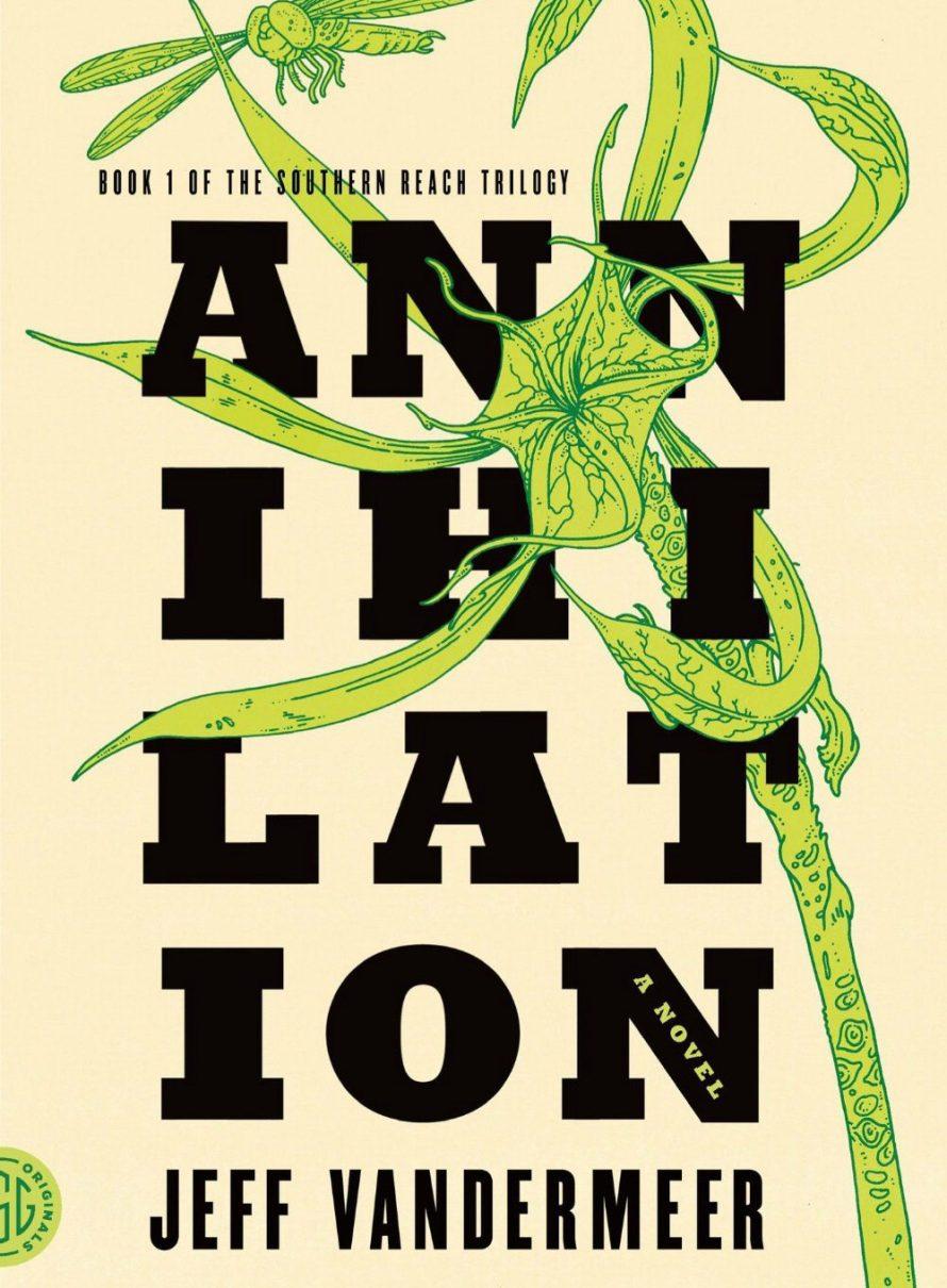 Annihilation by Jeff VanderMeer