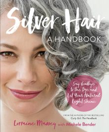 Silver Hair: Say Goodbye to the Dye and Let Your Natural Light Shine