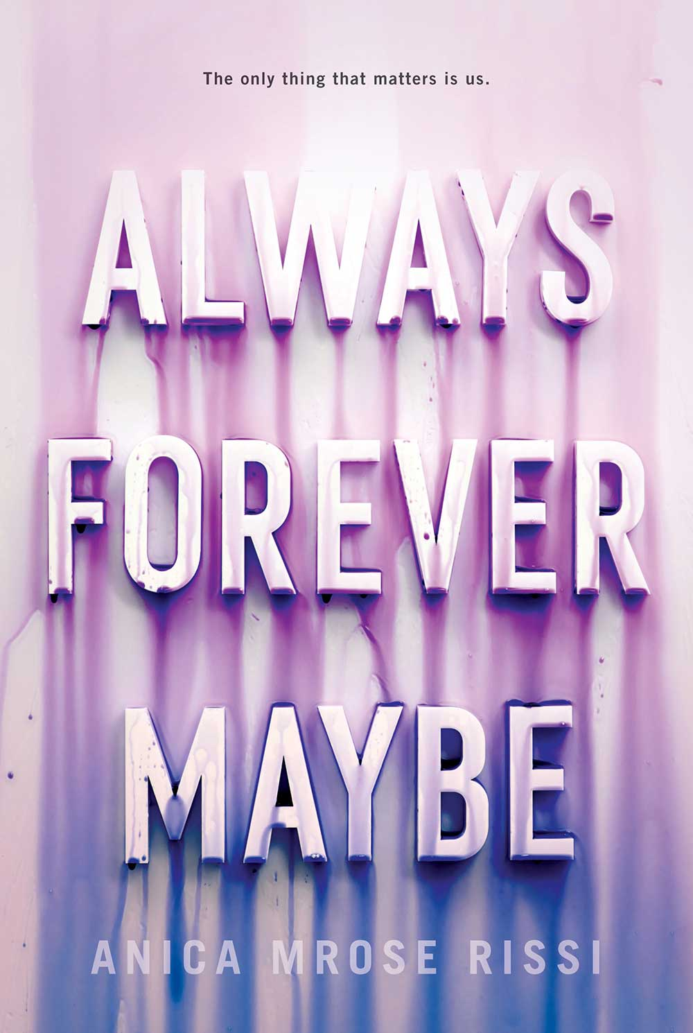 Always Maybe Forever