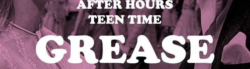 After Hours Teen Time: Grease & '50s Greeting Cards