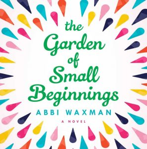 Adult Book Discussion: The Garden of Small Beginnings