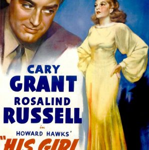 Classic Film Series: His Girl Friday