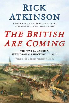 "Rick Atkinson Wins 2020 George Washington Prize for ""The British are Coming"""