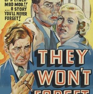 CANCELED – Classic Film Series: They Won't Forget