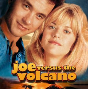 After Hours Teen Time: Joe Versus the Volcano