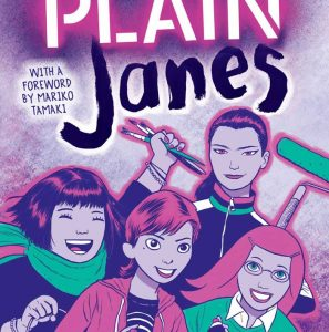 The Plain Janes by Cecil Castellucci and Jim Rugg