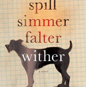 CANCELED – Adult Book Discussion: Spill Simmer Falter Wither