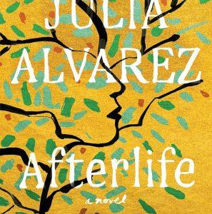 More for Fans of Julia Alvarez's Afterlife