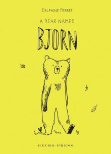 Parent and Child Book Club: A Bear Named Bjorn by Delphine Perret