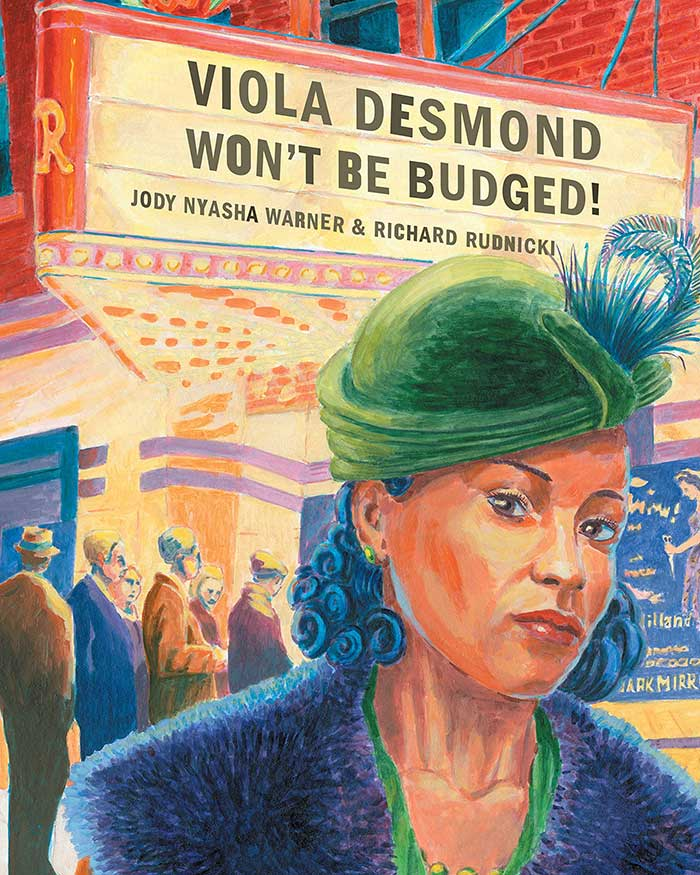 Viola Desmond Won't Be Budged!