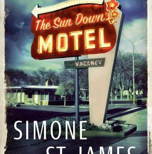 The Sun Down Motel by Simone St. James