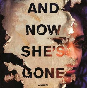 And Now She's Gone by Rachel Hall Howzell