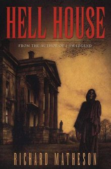 Halloween Horrors: Hell House by Richard Matheson
