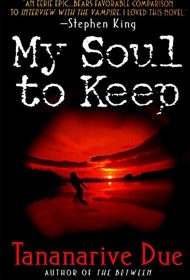 Halloween Horrors: My Soul to Keep by Tananarive Due