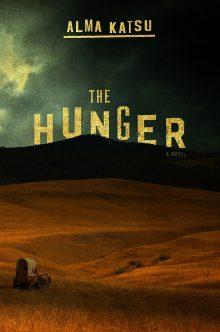 Halloween Horrors: The Hunger by Alma Katsu