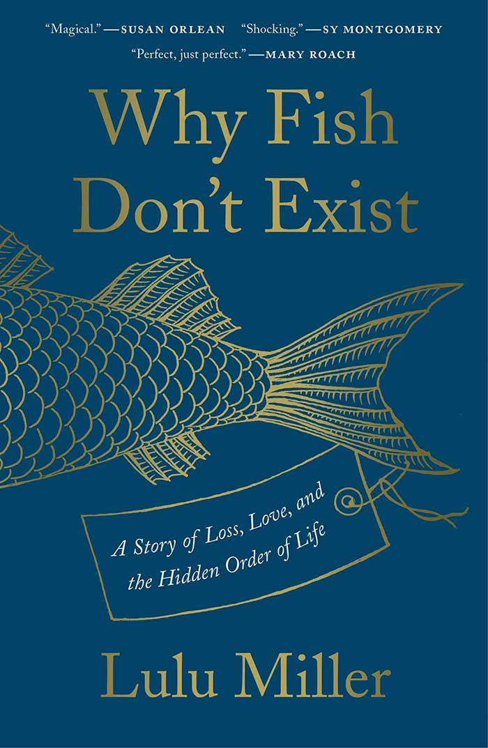 Why Fish Don't Exist
