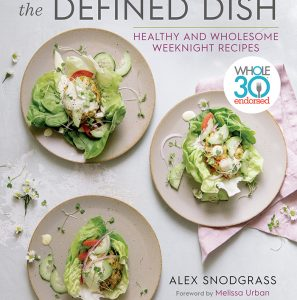 The Defined Dish by Alex Snodgrass