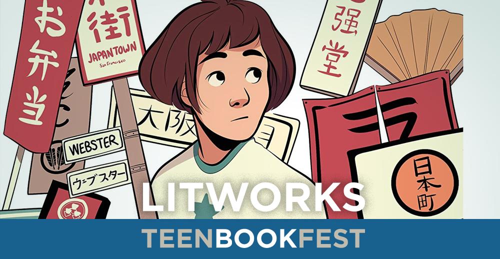 LitWorks Teen Book Festival: Kiku Hughes
