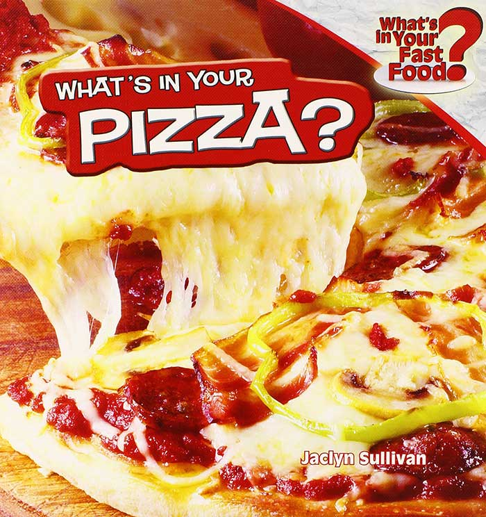 What's in Your Pizza?